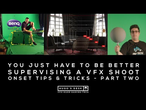 Splash 2017 - Onset VFX Supervising tips & tricks Part Two - A Tutorial by BenQ