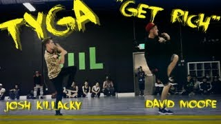 Video TYGA - GET RICH // David Moore & Josh Killacky Class Collaboration download MP3, 3GP, MP4, WEBM, AVI, FLV Agustus 2018