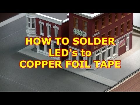 MODEL RAILROAD HOW TO SOLDER COPPER TAPE