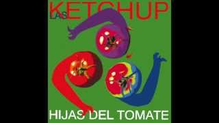 Las Ketchup - Tengo Un Novio Tantriko