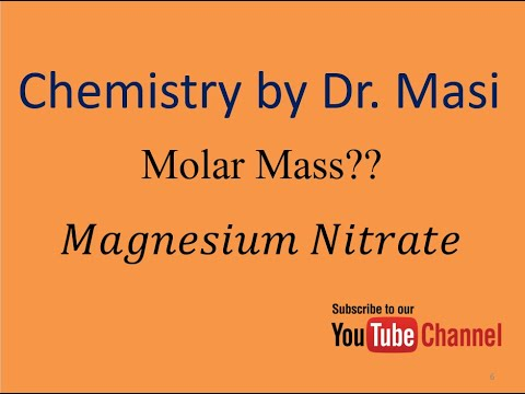 What Is The Molecular Formula And Molar Mass Of Magnesium Nitrate? Chemistry