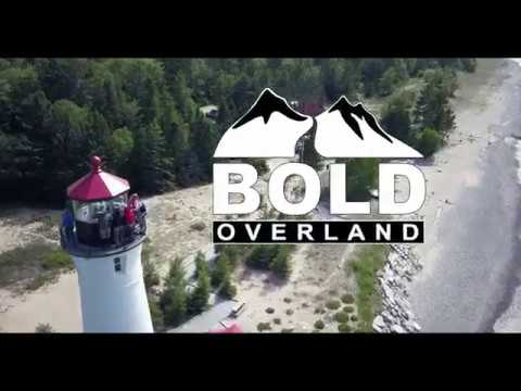 Bold Overland S2 E1 The Upper Peninsula of Michigan: The Pursuit of Adventure