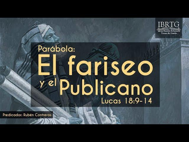 La Parábola El Fariseo y El Publicano