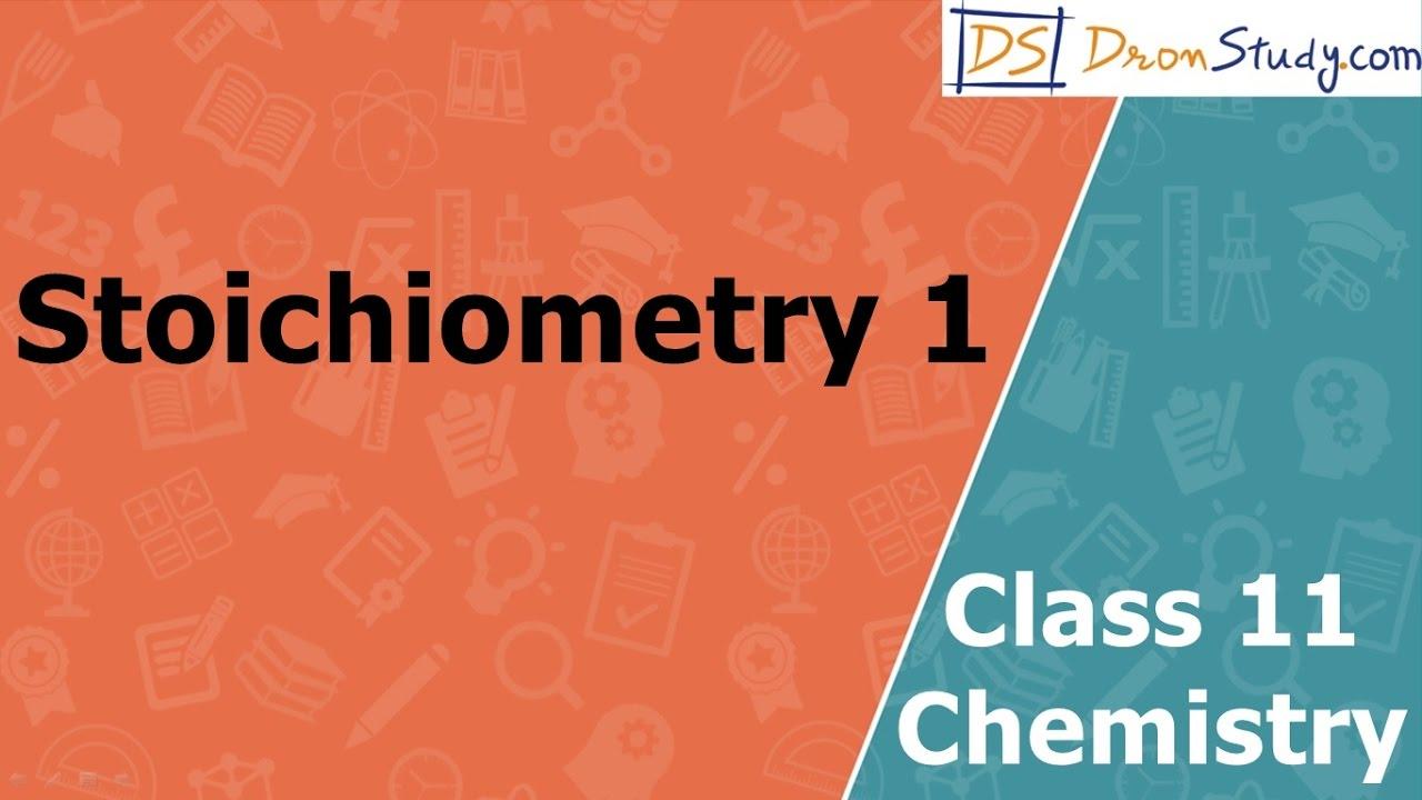 Stoichiometry Introduction   Class 11 XI Chemistry   CBSE   IIT-JEE   AIPMT