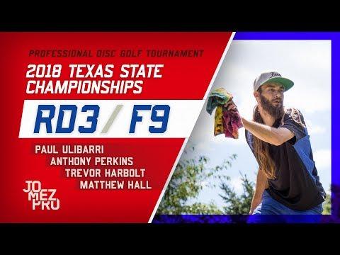 2018 Texas State Championships | Final Rd, F9, MPO | Ulibarri, Perkins, Harbolt, Hall