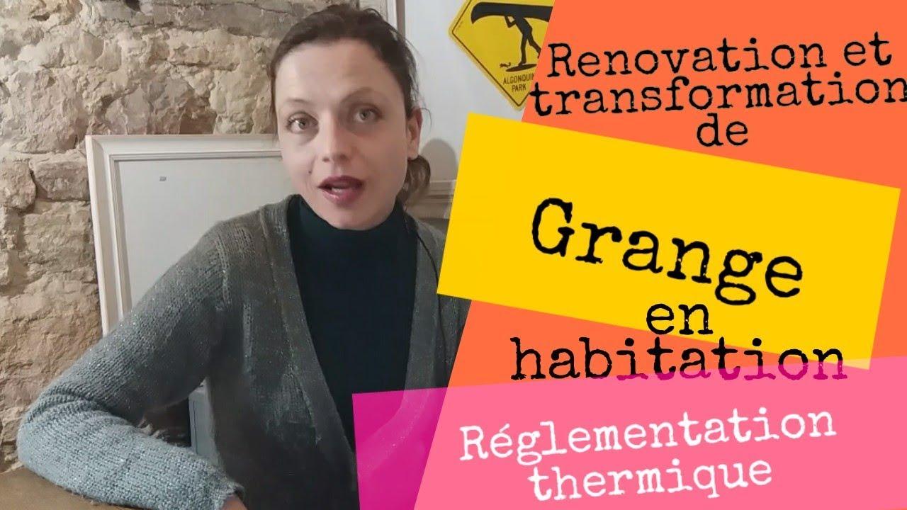 Transformation Grange En Habitation Rt 2012 aménagement de grange et réglementation thermique