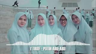 Download Lagu ITIRAF - PUTIH ABU-ABU (SPECTRUM VISUALIZER) mp3
