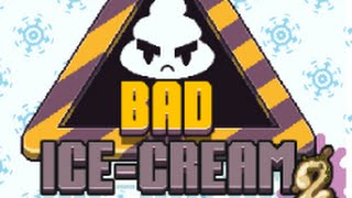 "Bad Ice-Cream 2 | helado de ""chocolate"" 