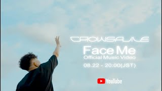 CrowsAlive - Face Me (Official Music Video)