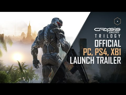 Crysis Remastered Trilogy - Official PC, PlayStation 4 & Xbox One Launch Trailer