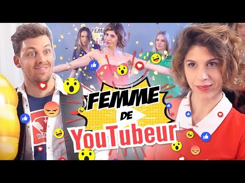 FEMME DE YOUTUBER feat Pierre Croce, Audrey Pirault, Maud Bettina-Marie
