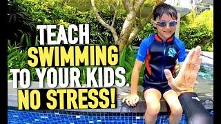 Teach your Kid to Swim with no stress