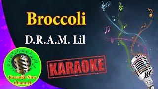 [Karaoke] Broccoli- D.R.A.M. Lil Yachty- Karaoke Now