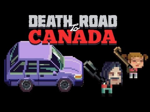 Death Road to Canada - Familiar EXTREME