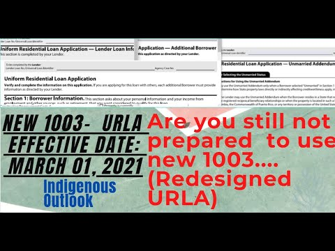 New 1003 - Uniform Residential Loan Application -  New Redesigned Form