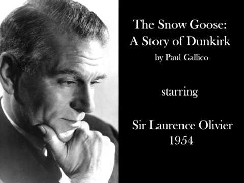Laurence Olivier in 'The Snow Goose: A Story of Dunkirk' (1954) - Radio drama