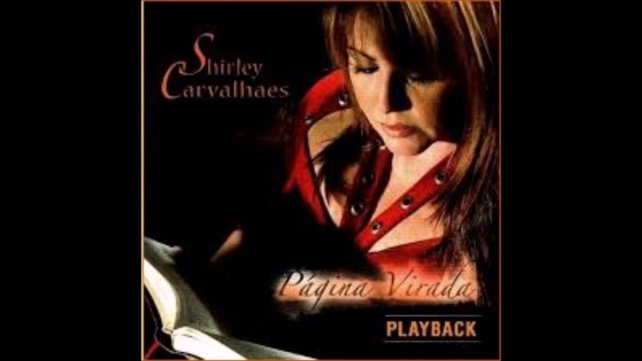 PLAYBACK PAGINA BAIXAR VIRADA CD SHIRLEY DE CARVALHAES