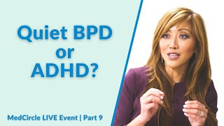 ADHD or Quiet Borderline Personality Disorder? [Overlap & Differences]