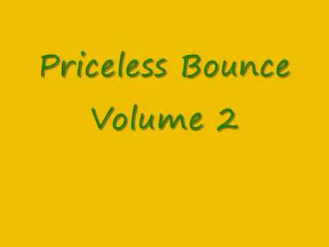 Priceless Bounce Volume 2