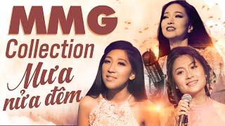 MMG Collection 2020 - Mưa Nửa Đêm | Ái Ni, Hoàng Thục Linh, Phương Anh Và Nhiều Ca Sĩ