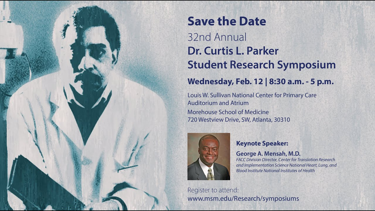 Morehouse School of Medicine Student Research Day