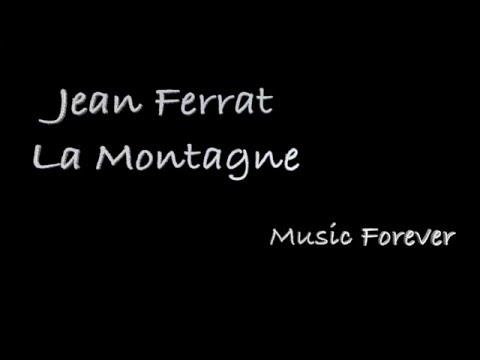 Jean Ferrat - La Montagne - Paroles