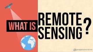 What is Remote Sensing? Understanding Remote Sensing