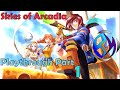 Skies of Arcadia - Playthrough Part 1