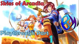 Skies of Arcadia - Playthrough Part 1