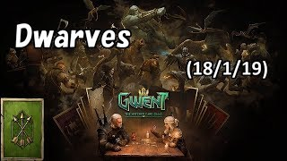 [Gwent] Dwarves No Commentary (2018/1/19)