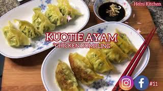KUOTIE AYAM (Chicken Dumplings/Shui Jiao)