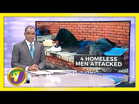4 Homeless Jamaicans Attacked in Corporate Area | TVJ News