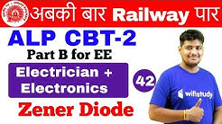 6:00 AM - RRB ALP CBT-2 2018 | Electrician & Electronics by Ramveer Sir | Zener Diode