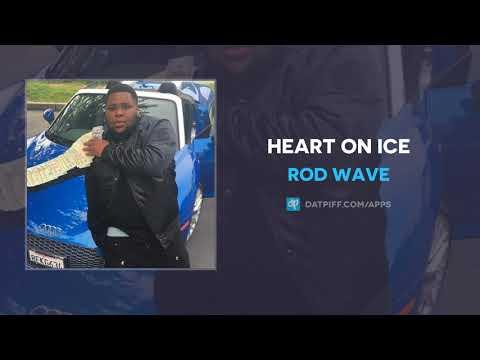 Rod Wave - Heart On Ice (AUDIO)