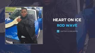 Rod Wave Heart On Ice AUDIO