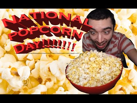NATIONAL POPCORN DAY!!!!