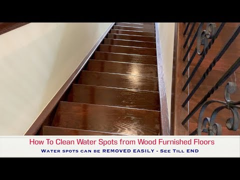 How to Clean Water Spots on Wood Floor - THIS WORKS