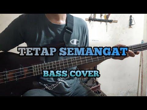 Bass COVER || TETAP SEMANGAT - Bondan Prakoso & Fade2black (bassist Pemula)