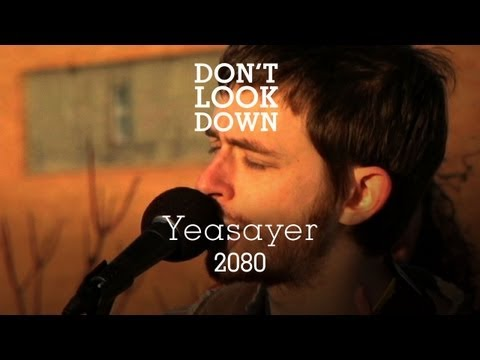 Yeasayer - 2080 - Don't Look Down