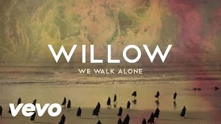 Watch Willow We Walk Alone video