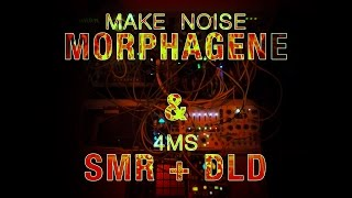 Further Explorations on the Make Noise Morphagene with the 4MS SMR & DLD