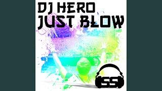 Just Blow (Biggest Rooms Remix)