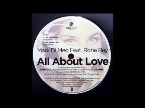 (2016) Mark Di Meo feat. Rona Ray - All About Love [Reelsoul RMX]