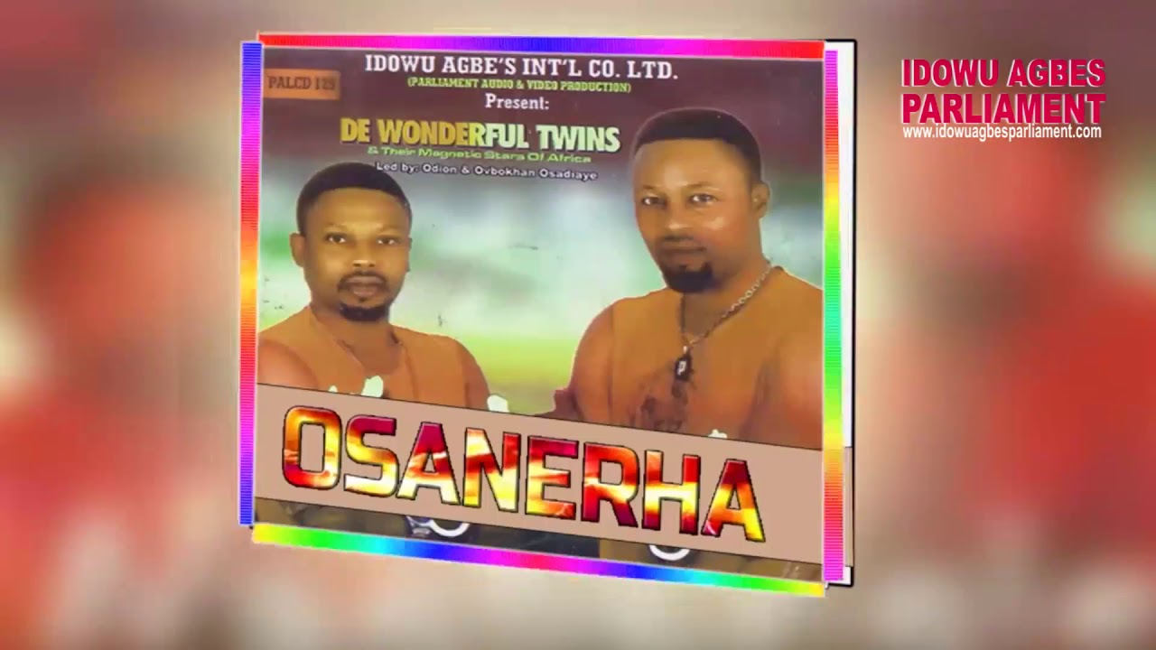 Download De Wonderful Twins - Osanerha (Benin Music)