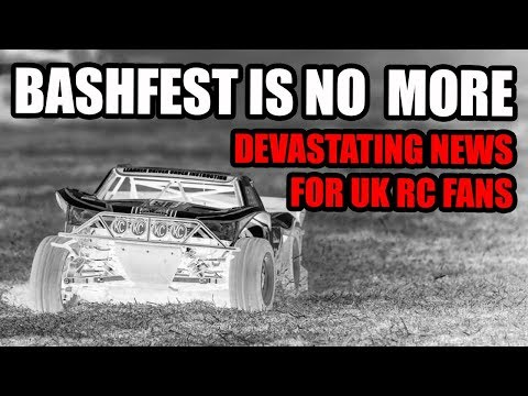 Bashfest - The biggest UK 5th Scale RC event is no more.