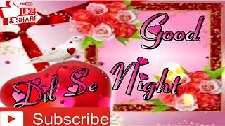 Good Night Whatsapp Status Video#Night Video Song# Night Wish Video#Good Night Hd Video#Good Night.
