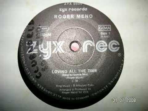 Loving All The Time - Roger Meno 1986 euro disco