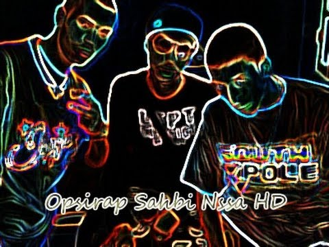 Opsirap 2014 Sahbi Nssa HD