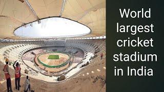 World's Largest Cricket Stadium | Motera Cricket Stadium Ahmedabad Latest Updates