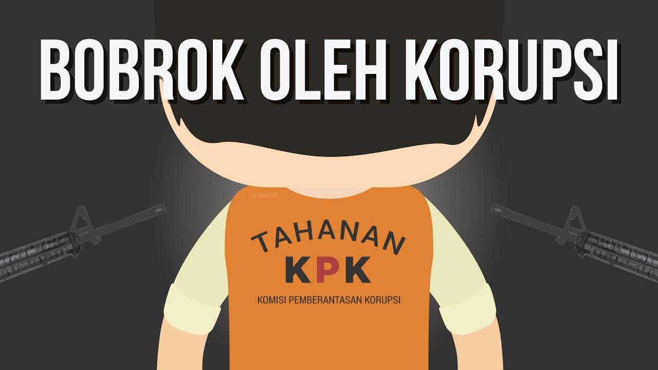 Seberapa Bobrok Indonesia Gara-gara Korupsi?